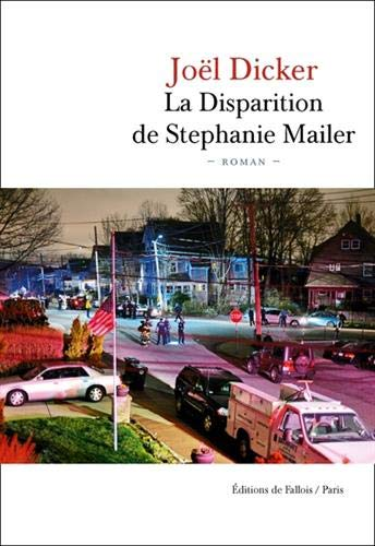 Disparition de Stephanie Mailer (La)